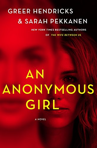An Anonymous Girl: A Novel
