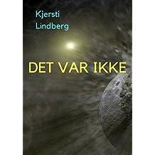 Det var ikke (Norwegian Edition)