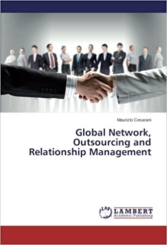 Book Global Network, Outsourcing and Relationship Management
