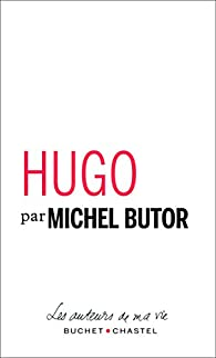 Hugo par Michel Butor