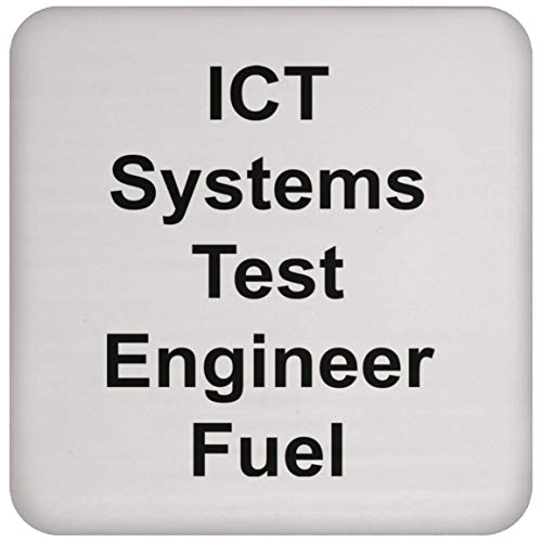 ICT Systems Test Engineer Coaster - Coffee Tea Drink - Funny Novelty Gift Idea