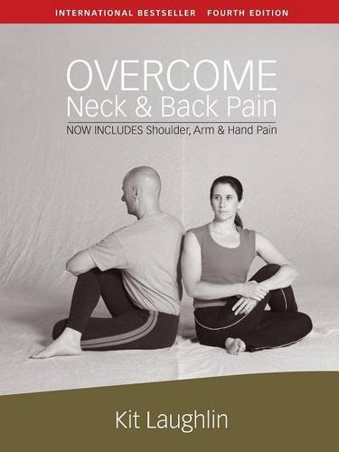 - Overcome Neck & Back Pain, 4th Edition