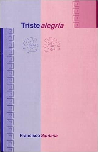 Tristealegria/Poems