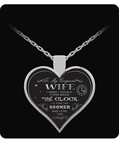 Inspirational Quote Jewelry - Silver Heart Necklace - To My Wife - Love ()