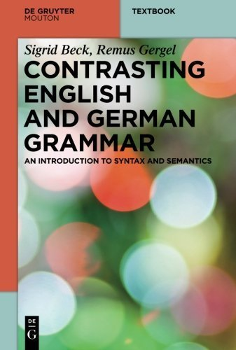 - Contrasting English and German Grammar (Mouton Textbook) by Sigrid Beck (2014-05-26)
