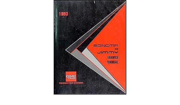 1993 gmc sonoma pickup and jimmy repair shop manual original gmc rh amazon com 1995 GMC Jimmy 1995 GMC Jimmy
