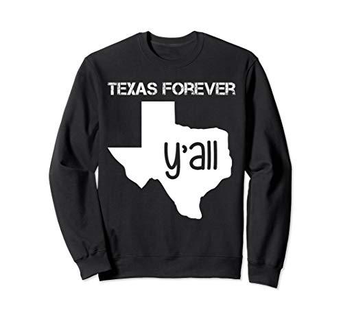 Texas Sweater Texas Forever Yall Sweatshirt ()