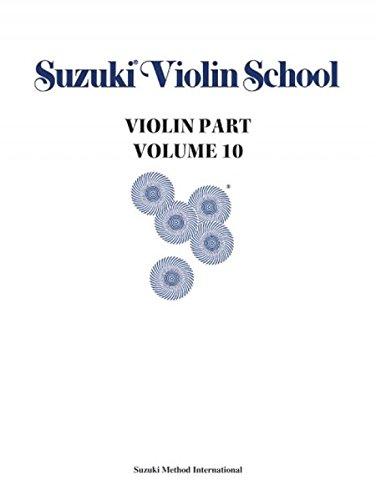 (Suzuki Violin School, Vol 10: Violin Part)