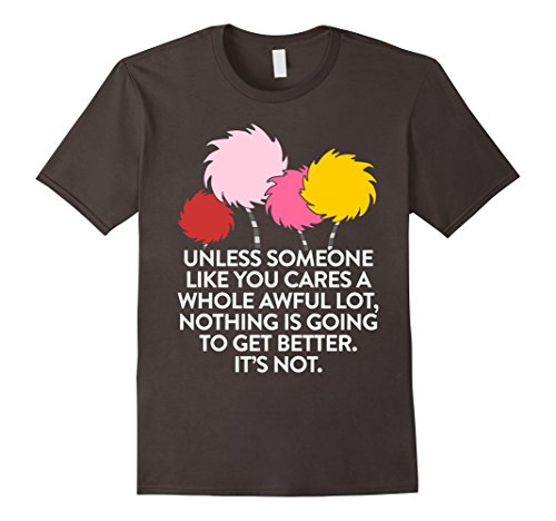 Unless-Someone-Like-You-Cares-A-Whole-Awful-Lot-T-shirt