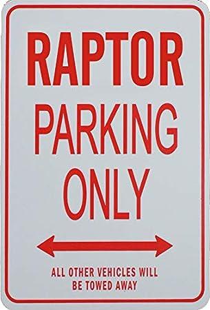Amazon.com: Señal de aparcamiento en miniatura de Raptor ...