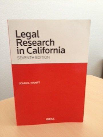 Legal Research in California, 7th