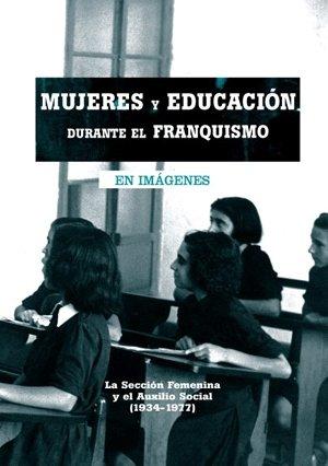 Descargar Libro Mujeres Y Educacion Durante El Fr Azucena Merino Acebes