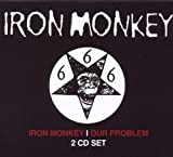 Iron Monkey / Our Problem By Iron Monkey (2012-07-02)