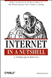 Internet in a Nutshell (In a Nutshell (O'Reilly)), Valerie Quercia, 1565923235
