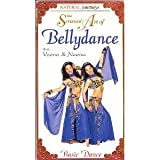 The Sensual Art of Bellydance: Basic Dance