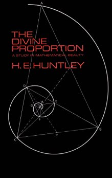 The Divine Proportion (Dover Books on Mathematics) by [Huntley, H. E.]