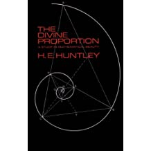 The Divine Proportion (Dover Books on Mathematics)