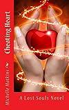 Cheating Heart, Michelle Matkins, 1490584943