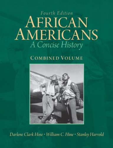 African Americans: A Concise History, Combined Volume (4th - Jersey Stores Gardens
