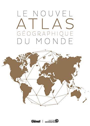 Le Nouvel atlas géographique du monde (2e édition) (Référence) por Collectif