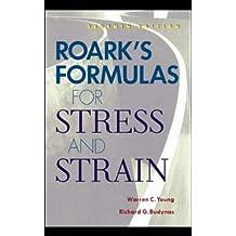 Roarks Formulas Stress & Strain
