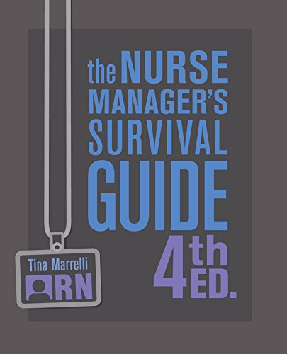 (The Nurse Manager's Survival Guide Fourth Edition)