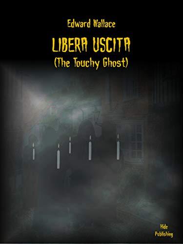 Libera Uscita: (The Touchy Ghost) (Italian -