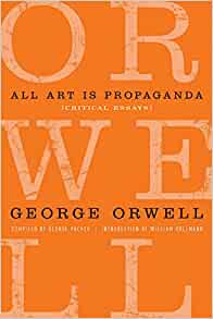 george orwell collection critical essays Critical of essays orwell george collection a once upon a time i had a personal narrative essay due on friday and i decided to not start it till tomorrow night good times.