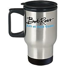 Bob Ross Art Of Chill Game (Travel Mug) - Bob Ross Coffee Mug - 16-oz Bob Ross Quote Coffee Mug Cup - Funny Bob Ross Painting Quote Coffee Cup