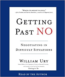 Book Getting Past No: Negotiating with Difficult People by William Ury (2002-01-02)