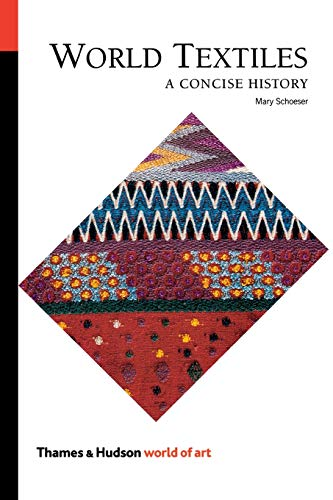 World Textiles: A Concise History (World of Art)