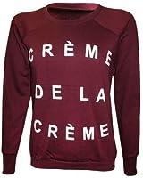 """XpoZed Moda - Sweat Shirt Femme Texte Imprimé """"Crème de la Crème"""""""