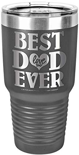 """GIFTS FOR DAD – """"BEST DAD EVER ~ LOVE YOU"""" GK Grand Engraved Stainless Steel Vacuum Insulated Tumbler Large Travel Coffee Mug Hot & Cold Drinks Birthday Fathers Day Christmas Daddy (Gray, 30oz) by GK Grand Personal-Touch Premium Creations"""