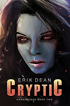 Cryptic (Garbageman Book 2) by [Dean, Erik]