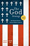 The God Strategy, David Domke and Kevin Coe, 0199746745