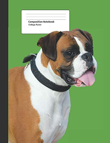 Composition Notebook College Ruled: Blank with Lines, School Writing Book, Boxer Dog (College Ruled Composition)