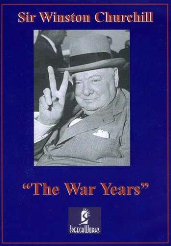 Sir Winston Churchill: The War Years Sir Winston Churchill