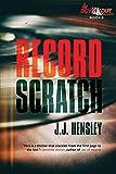 Record Scratch (Trevor Galloway Book 2)