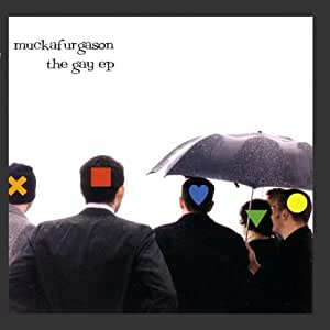 Muckafurgason - The Gay EP