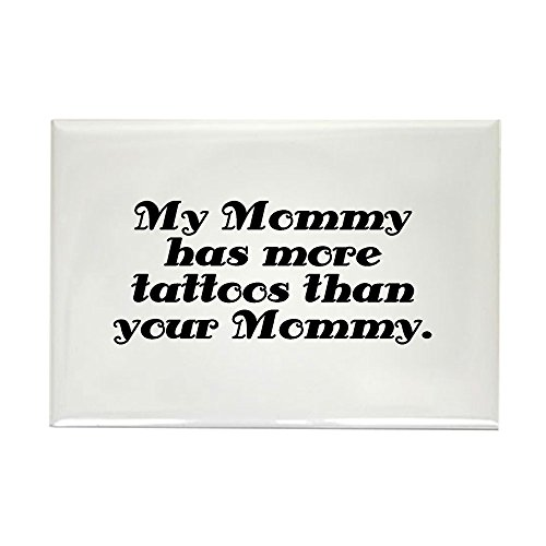 CafePress - Mommy More Tattoos - Rectangle Magnet, 2