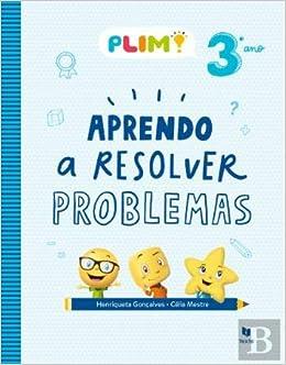 Plim Aprendo A Resolver Problemas 3º Ano Portuguese Edition Celia Mestre E Henriqueta Goncalves 9789724754826 Amazon Com Books