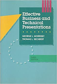 Book Effective Business and Technical Presentations by George L. Morrisey (1987-05-03)