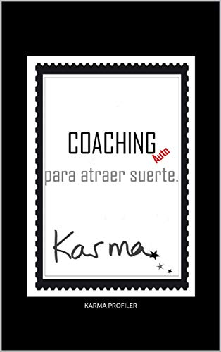 AutoCOACHING para atraer suerte (Spanish Edition)