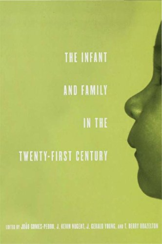 - The Infant and Family in the Twenty-First Century (The Mentor Series (IACAPAP))