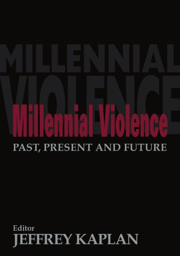 Millennial Violence: Past, Present and Future (Political Violence)