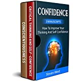 Confidence:How to Improve your Thinking and Self Confidence