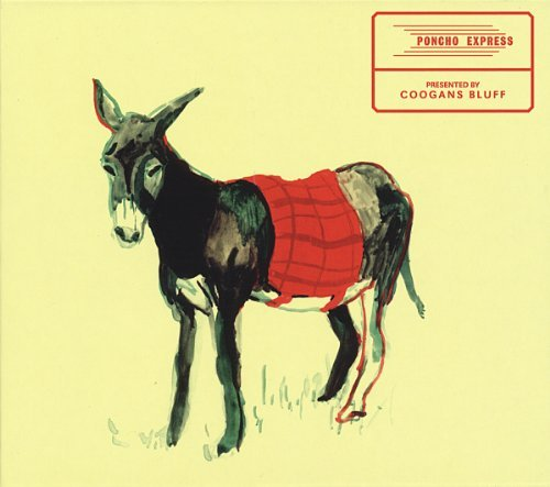 Poncho Express by Coogans Bluff (2012-05-25)