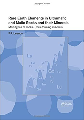 Read Rare Earth Elements in Ultramafic and Mafic Rocks and their Minerals: Main types of rocks. Rock-forming minerals PDF, azw (Kindle), ePub, doc, mobi