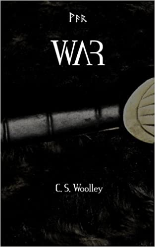 War: Volume 2 (The Children of Ribe: A Viking Saga)