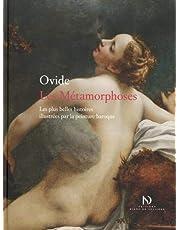Les Métamorphoses - Les plus belles histoires illustrées par la peinture baroque